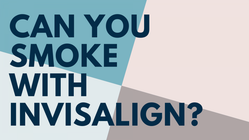 Can you smoke with invisalign cover