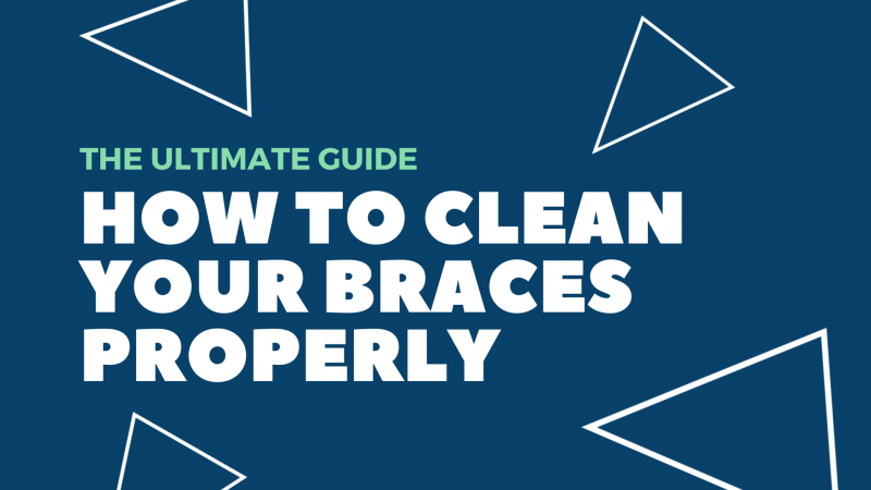 how to clean braces properly feature